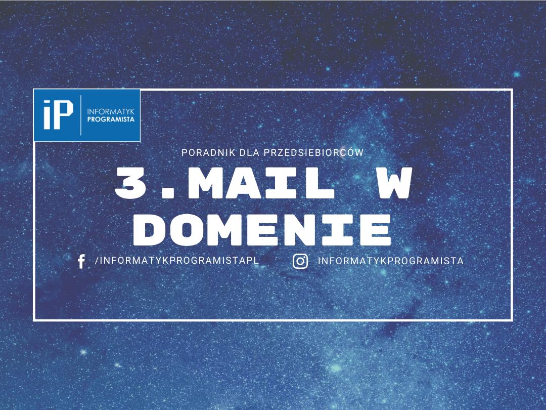 Mail w domenie - Poradnik dla przedsiebiorców